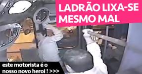 Ladrão Lixa-se MESMO MAL!