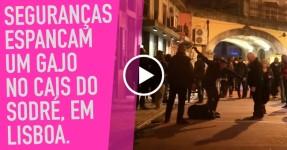 Seguranças Espancam Gajo no Cais do Sodré, Lisboa
