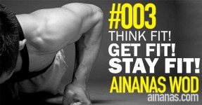 AINANAS Workout of the Day (WOD) #003
