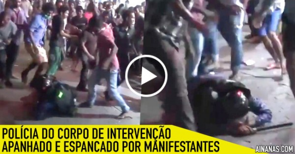Polícia de Intervenção Apanhado e Espancado por Manifestantes