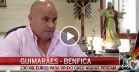 BRUXO DE FAFE diz que Vai Impedir Benfica de Ser Campeão