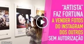 Artista FICA RICO a Vender Fotos do Instagram dos Outros