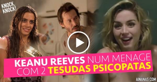 Keanu Reeves Num Ménage com Duas Tesudas Psicopatas