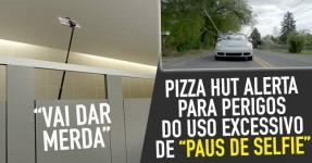 """PIZZA HUT alerta para os Perigos dos """"Selfie Sticks"""""""