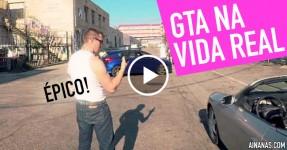 GENIAL: GTA na Vida Real