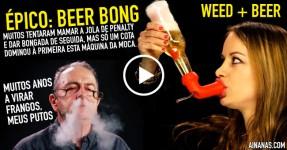 WEED + BEER no Bong Mais Épico!
