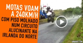 Motas VOAM a 240km/h na Irlanda do Norte