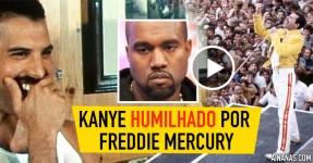 Kanye West Humilhado por Freddie Mercury