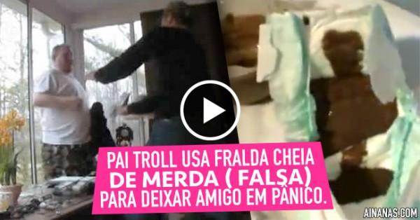 Fralda Cheia de Merda (falsa) Gera Pânico Infernal