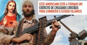 Americano está a Formar Cruzados Cristãos contra Estado Islâmico