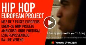 Hip Hop Europeu Reune-se num Projeto muito Interessante