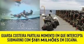 Guarda Costeira Intercepta Submarino com 181 Milhões de Dolares de Cocaína