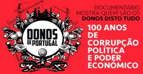 OS DONOS DE PORTUGAL: Documentário