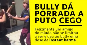 Bully dá Porrada a Cego mas Felizmente Alguém Salva o Dia