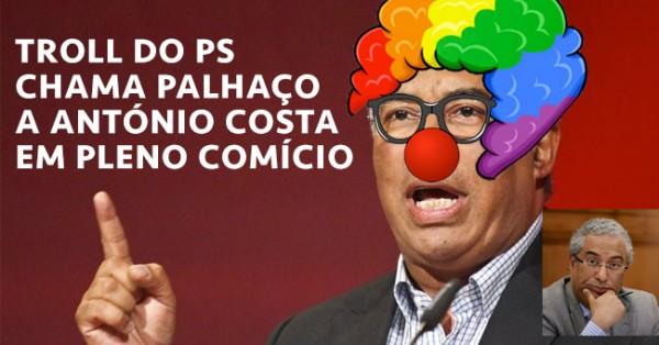 Speaker do PS Parece Chamar Palhaço a António Costa