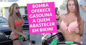 Bomba Oferece Gasolina a Quem Abastecer em Bikini
