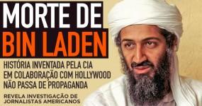 Morte de BIN LADEN é Encenação da CIA com Ajuda de Hollywood
