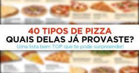 40 Tipos de Pizza que te Vão Deixar a SALIVAR