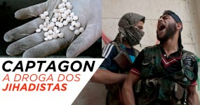 CAPTAGON: A Droga que os Terroristas Tomam para Eliminar o Medo
