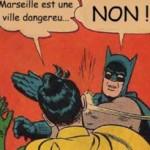 FRANÇA: Marselha pede ajuda ao Batman
