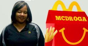 Funcionária do McDonalds vendia heroína no Happy Meal