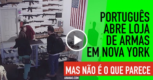 Português Abre Loja de Armas em Nova York.. mas não é o que parece!