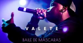 "Valete lança hoje video do seu ""Baile de Máscaras"""