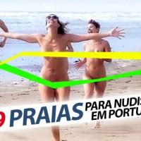 69 Praias para Fazer Nudismo em Portugal