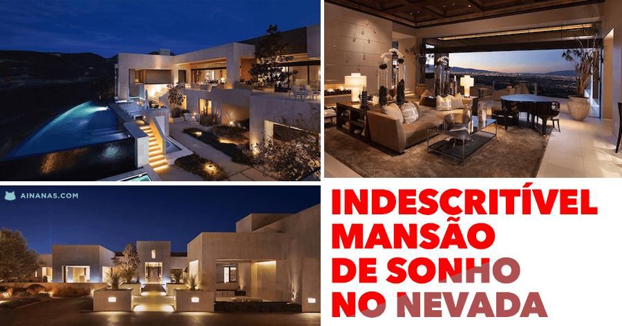 Indescritível MANSÃO DE SONHO no Nevada