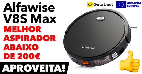 Alfawise V8S Max: melhor aspirador abaixo de 200€
