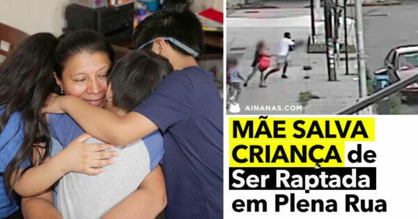 Mãe SALVA CRIANÇA de Ser Raptada em Plena Rua