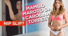 Mamilo Maroto da Carolina Torres?