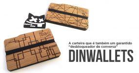 DIN WALLETS: As carteiras mais estilosas, dão sempre que falar!