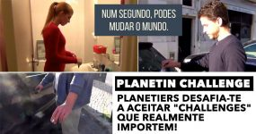 """Planetiers desafia-te a aceitar """"challenges"""" que realmente importem"""