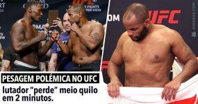 Pesagem polémica no UFC: lutador perde meio quilo em minutos