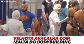 VELHOTA AVACALHA com Malta do Bodybuilding