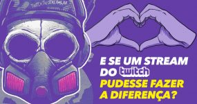 E se um Stream do Twitch pudesse FAZER A DIFERENÇA?