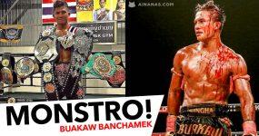 233 Vitórias ( e a contar): Buakaw é um DEUS do Muay Thai