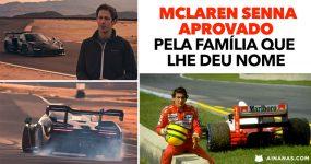 McLaren Senna APROVADO pela família que lhe deu nome