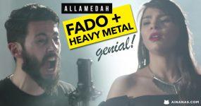 HEAVY METAL + FADO: Vais ficar ALGEMADO ao novo som dos Allamedah!
