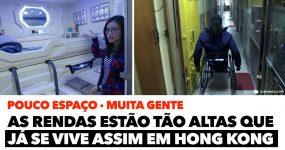 As rendas em Hong Kong estão tão caras que já se vive assim!