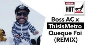 THISISMETRO lança remix épico de BOSS AC. Ouve aqui em primeira mão!