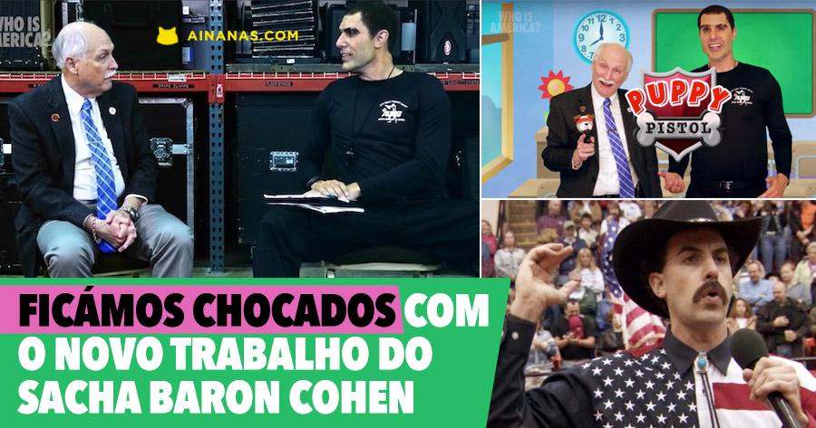WHO IS AMERICA é o mais agressivo trabalho de sempre de SACHA BARON COHEN