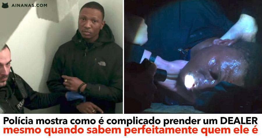 Polícia mostra como é complicado prender um DEALER.. mesmo quando sabem perfeitamente quem ele é