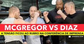 CONOR MCGREGOR vs NATE DIAZ : Vê a conferência de imprensa!