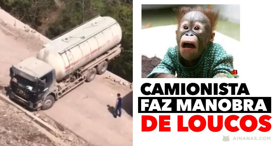 Camionista faz MANOBRA DE LOUCOS