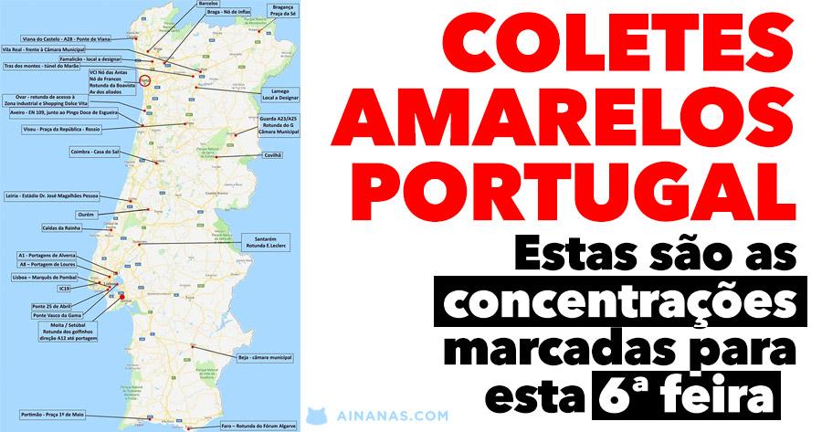 Sabe onde vão andar os COLETES AMARELOS em Portugal