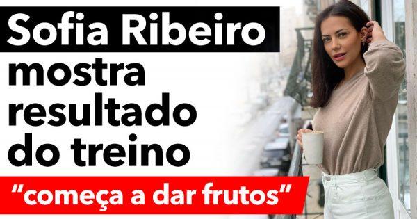 """SOFIA RIBEIRO mostra que o treino """"começa a dar frutos"""""""