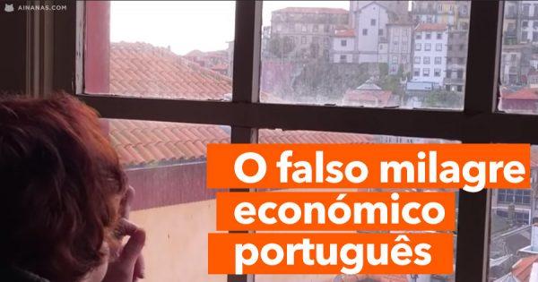 O Falso Milagre Económico Português