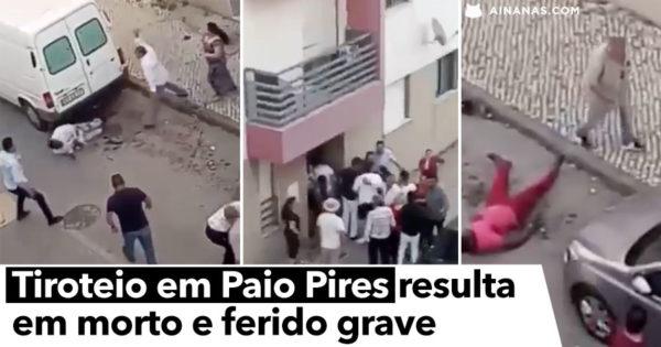 Video mostra confronto em Paio Pires que acabou com um MORTO e um ferido grave